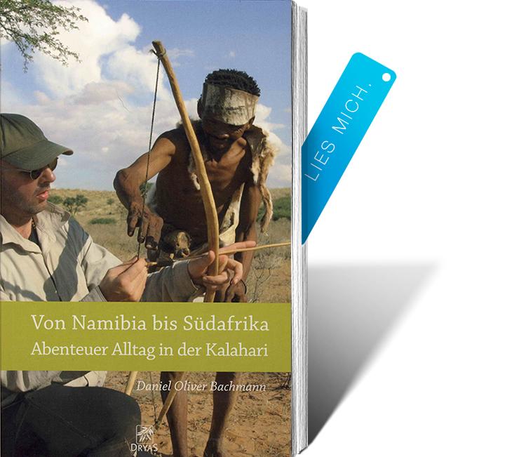 Abenteuer Alltag in der Kalahari